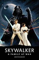 Kristin Baver - Star Wars: Skywalker: A Family at War