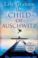 Lily Graham - Child Of Auschwitz (Ppbk)