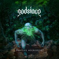 Godslave - Positive Aggressive [Digipak]