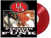 11/5 - 11/5 / Fiendin' 4 tha Funk (Translucent Red Vinyl)