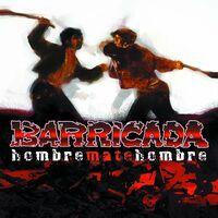 Barricada - Hombre Mate Hombre (LP + CD)