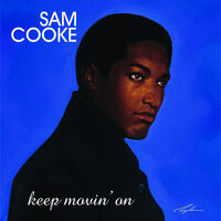 Sam Cooke - Keep Movin' On [2 LP]