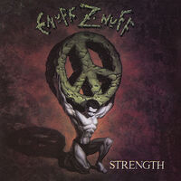 Enuff Znuff - Strength