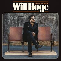 Will Hoge - Tiny Little Movies [LP]