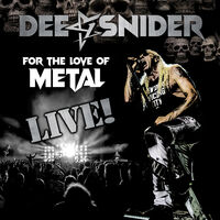 Dee Snider - For The Love Of Metal: Live [Deluxe CD/Blu-ray/DVD]