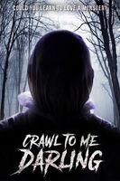 Isabele Hernandez - Crawl To Me Darling / (Ws)