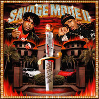 21 Savage / Metro Boomin - SAVAGE MODE II