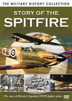 Military History Collection: Story of the Spitfire - Military History Collection: Story Of The Spitfire