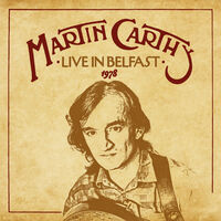 Martin Carthy - Live In Belfast 1978