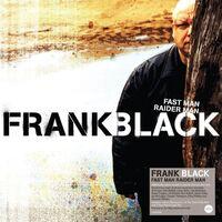 Frank Black - Fast Man Raider Man [140-Gram Translucent Vinyl]