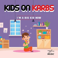 Kids On Karbs - I'm A Big Kid Now (Mod)