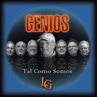 Los Genios - Tal Como Somos (Spa)