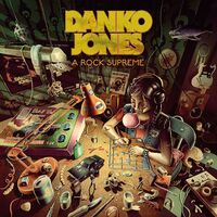 Danko Jones - A Rock Supreme [LP]