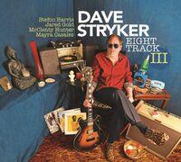Dave Stryker - Eight Track Iii [Digipak]