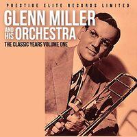 Glenn Miller - Classic Years