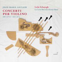 Leila Schayegh - Concerti Per Violino