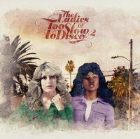 Ladies Of Too Slow To Disco Vol 2 / Various - Ladies Of Too Slow To Disco Vol 2 / Various (Uk)