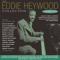 Eddie Haywood - Collection 1940-59