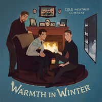 Cold Weather Company - Warmth In Winter