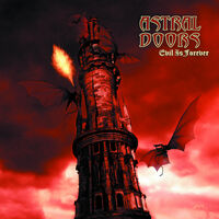 Astral Doors - Evil Is Forever (Colored Vinyl) [Colored Vinyl]