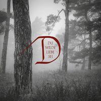 Dornenreich - Du Wilde Liebe Sei [Digipak]
