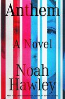 Noah Hawley - Anthem (Hcvr)