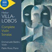 Villa-Lobos / Baldini / Rossi - Complete Violin Sonatas