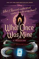 Liz Braswell - What Once Was Mine (Hcvr) (Ser)
