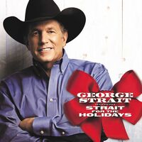 George Strait - Strait For The Holiday