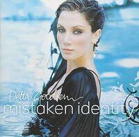 Delta Goodrem - Mistaken Identity (Aus)