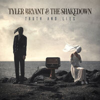 Tyler Bryant & The Shakedown - Truth And Lies [LP]