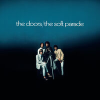 The Doors - The Soft Parade: 50th Anniversary