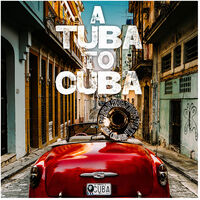 Preservation Hall Jazz Band - A Tuba to Cuba [Original Soundtrack LP]