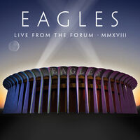 Eagles - Live From The Forum MMXVIII [2CD/DVD]