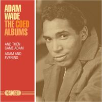 Adam Wade - Coed Albums: And Then Came Adam / Adam And Evening
