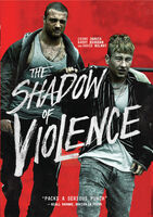Shadow of Violence - The Shadow Of Violence