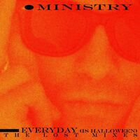 Ministry - Everyday (Is Halloween) - The Lost Mixes [Colored Vinyl]