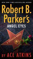 Atkins, Ace - Robert B. Parker's Angel Eyes: A Spenser Novel
