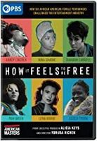 American Masters: How It Feels to Be Free - American Masters: How It Feels to Be Free