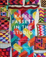 Kaffe Fassett - Kaffe Fassett In The Studio (Hcvr)