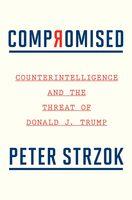 Peter Strzok - Compromised (Hcvr)