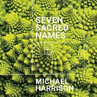 Harrison - Seven Sacred Names