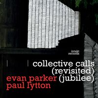 Evan Parker - Collective Calls