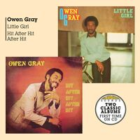 Owen Gray - Little Girl + Hit After Hit After Hit