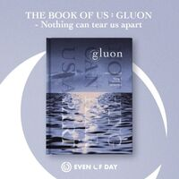 Day6 Even Of Day - Book Of Us: Gluon - Nothing Can Tear Us Apart