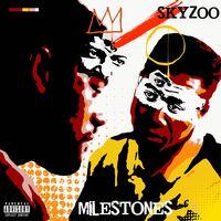 Skyzoo - Milestones