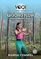 Yoqi: Qigong Flow for Happy Liver - Yoqi: Qigong Flow For Happy Liver