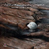 Johnsen / Sahlander / Moen & & - Second Time's The Charm