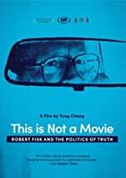 This Is Not a Movie: Robert Fisk and the Politics - This Is Not A Movie: Robert Fisk And The Politics Of Truth
