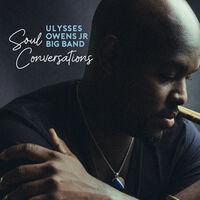Ulysses Owens  Jr - Soul Conversations [Digipak]